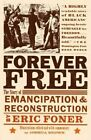 Forever Free by Eric Foner (Paperback, 2006)