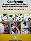 California Journeyman Electrician's Preparation & Study Guide by Captain Bob Norris (Paperback / softback, 2009)