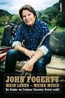 Mein Leben - Meine Musik von John Fogerty (2016, Gebundene Ausgabe)