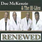 Renewed by Doc McKenzie (CD, Sep-2009, Ophir Gospel)