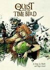 The Quest for the Time Bird by Serge Le Tendre (Hardback, 2015)