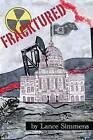 Fracktured by Lance Simmens (Paperback / softback, 2016)
