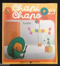 Chapi Chapo 23 - l'avion - 1977 - Belokapi Telecip - Dargaud - enfantina Lonati