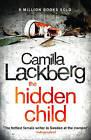 The Hidden Child (Patrik Hedstrom and Erica Falck, Book 5) by Camilla Lackberg (Paperback, 2011)