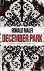 December Park by Ronald Malfi (Paperback, 2014)