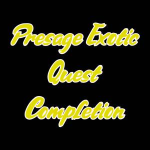 Presage Quest Completion - PC/Cross Save