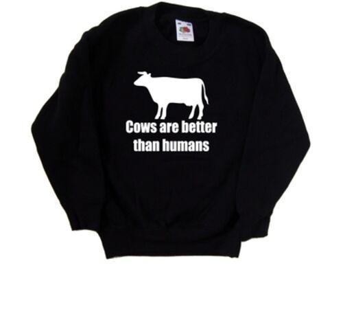 Le Mucche Sono Meglio di esseri umani Divertente Bambini Felpa