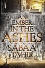 An Ember in the Ashes 01 von Sabaa Tahir (2015, Gebundene Ausgabe)