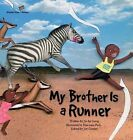 My Brother is a Runner: Kenya by Jin-Ha Gong (Paperback, 2015)