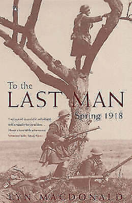 To the Last Man: Spring, 1918-ExLibrary