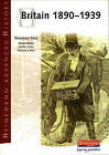 Heinemann Advanced History: Britain 1890-1939 by Pearson Education Limited (Paperback, 2003)