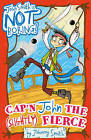 Cap'n John the (Slightly) Fierce by Johnny Smith (Paperback, 2015)