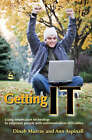 Getting IT: Using Information Technology to Empower People with Communication Difficulties by Dinah Murray, Ann Aspinall (Paperback, 2006)