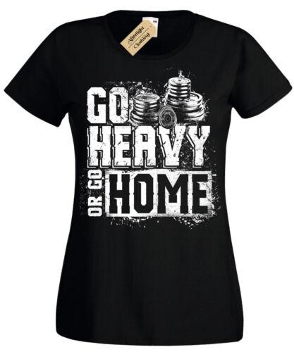Go Schwer oder Go Home Damen T-Shirt Gewichtheben Fitness Training Bodybuilding