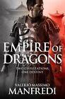 Empire of Dragons by Valerio Massimo Manfredi (Paperback, 2016)