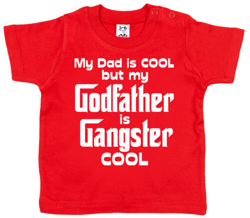 """Godfather Baby T-Shirt /""""My Dad is Cool Godfather Gangster Cool/"""" Christening Gift"""