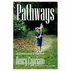 Pathways V. 1 9780759619371 by Henry Cypriano Paperback