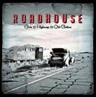 Roadhouse - Gods and Highways and Old Guitars (2013)