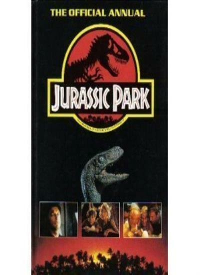 Jurassic Park - The Official Annual By unkown