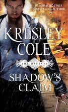 Immortals after Dark: Shadow's Claim : The Dacians 12 by Kresley Cole (2012, Paperback)