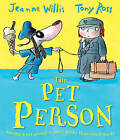 The Pet Person by Jeanne Willis (Paperback, 2015)