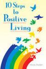 10 Steps to Positive Living by Windy Dryden (Paperback, 2005)