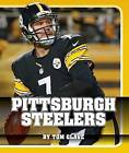 Pittsburgh Steelers by Tom Glave (Hardback, 2015)