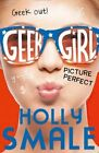 Picture Perfect by Holly Smale (Paperback, 2014)