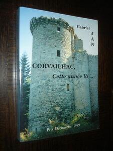 CORVAILHAC-CETTE-ANNEE-LA-Gabriel-Jan-1999