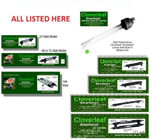 Cloverleaf Plastic /& Stainless Steel Smart Start UV Unit /& Bulbs 24w 36w 48w 72w