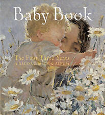 Baby Book: The First Three Years: A Record Book and Album, F. Lincoln | Hardcove