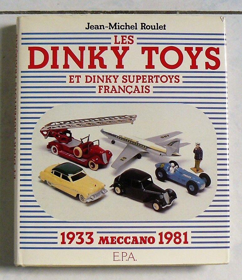 Les DINKY TOYS  et DINKY SUPERTOYS FRANCAIS - MECCANO 1933-1981 - J.M. ROULET  magasiner en ligne aujourd'hui
