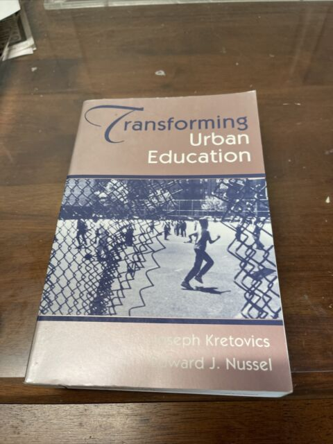 Transforming Urban Education : Problems and Possibilities for Equality of...