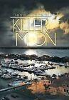 Killer Moon by Dennis Tenwalde (Hardback, 2013)