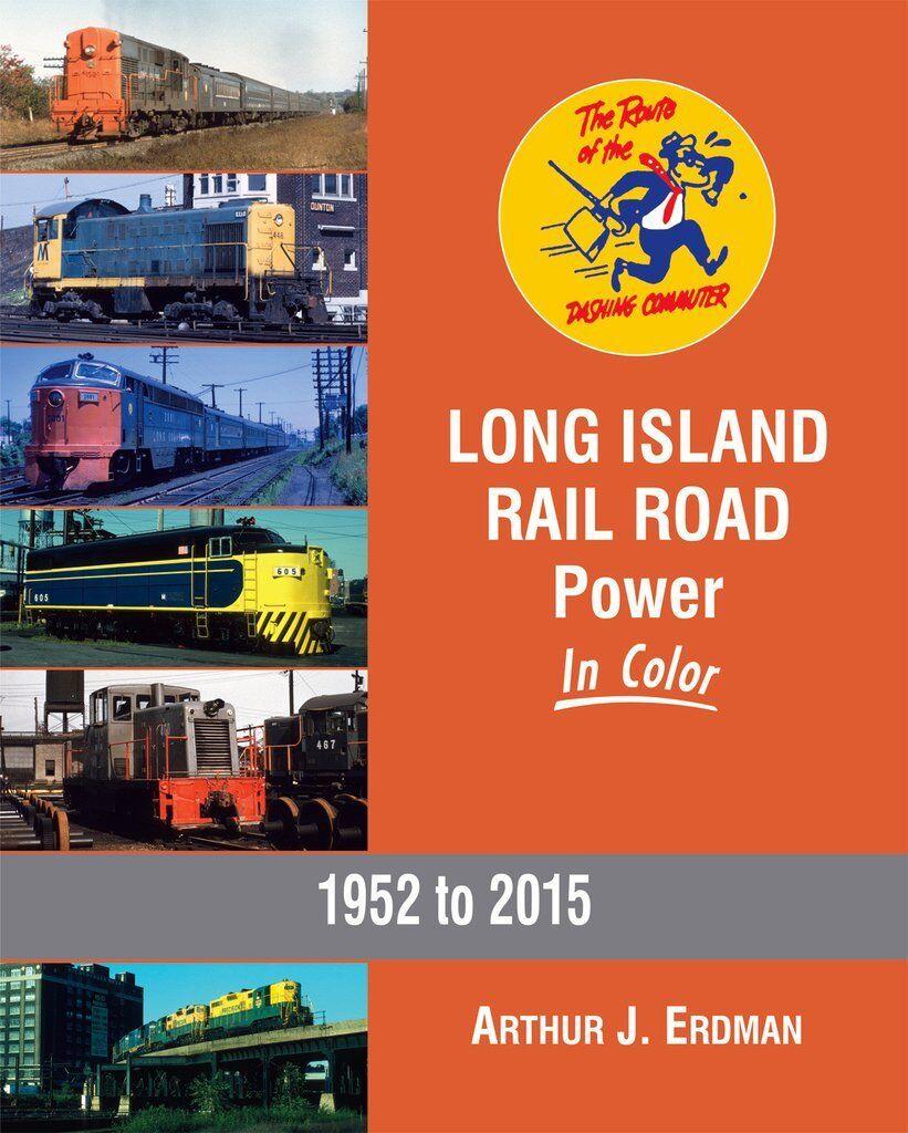 Long Island Ferroviario Road Potenza in Colore, 1952 To 2015  Nuovo Libro