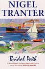 Bridal Path by Nigel Tranter (Paperback, 1999)