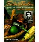 Frida's Fiestas: Recipes & Remniscences of Life with Frida Kahlo by Eric Trautmann, Marie-Pierre Colle (Hardback, 1994)