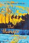 The Hunger Year by Lee Conrad Kemsley (Paperback / softback, 2013)