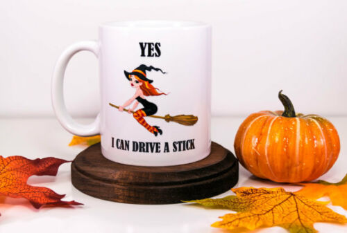 Yes I can Drive a Stick Halloween Coffee Mug Funny Witch Mug Halloween Gift
