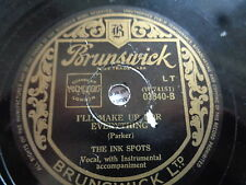 The Ink Spots : Ask anyone who knows  +  I'll make up for everything