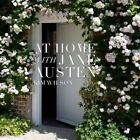 At Home with Jane Austen by Kim Wilson (Hardback, 2014)