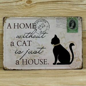 A-Home-Without-a-Cat-is-Just-a-House-Cat-Sign-Tin-Sign-Custom-Cat-Signs-Cat