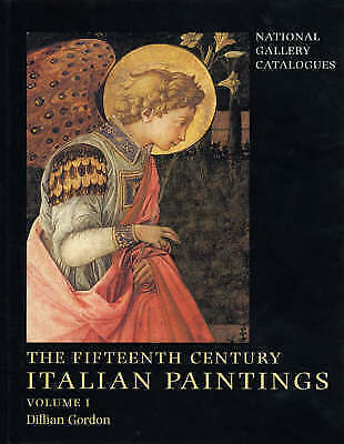 15th Century Italian Paintings: National Gallery Catalogues (National Gallery Lo