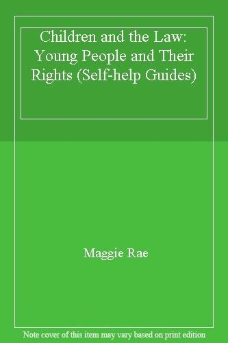 Children and the Law: Young People and Their Rights (Self-help Guides) By Maggi