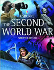 The Second World War by Usborne Publishing Ltd (Hardback, 2005)