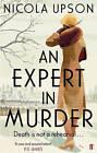 An Expert in Murder by Nicola Upson (Paperback, 2009)