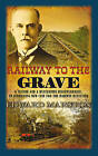 Railway to the Grave by Edward Marston (Paperback, 2011)
