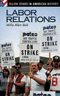 Labor Relations by Millie A. Beik (Hardback, 2005)
