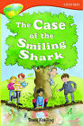 Oxford Reading Tree: Stage 14: Treetops: the Case of the Smiling Shark: Case of the Smiling Shark by Tessa Krailing (Paperback, 1996)