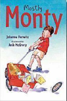 Hurwitz, Johanna, Mostly Monty, Very Good Book